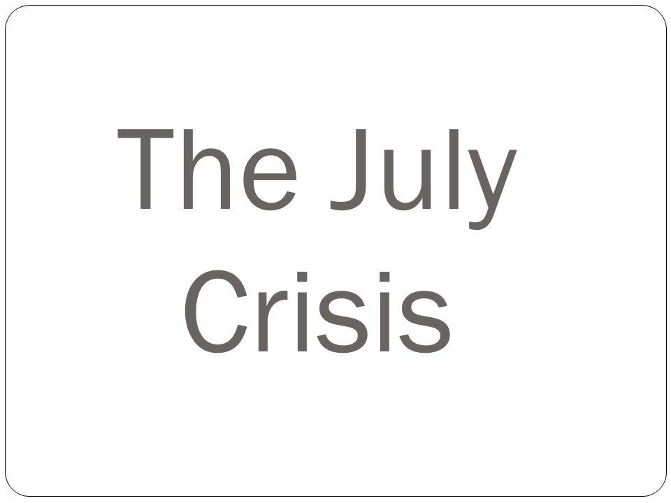 The July Crisis