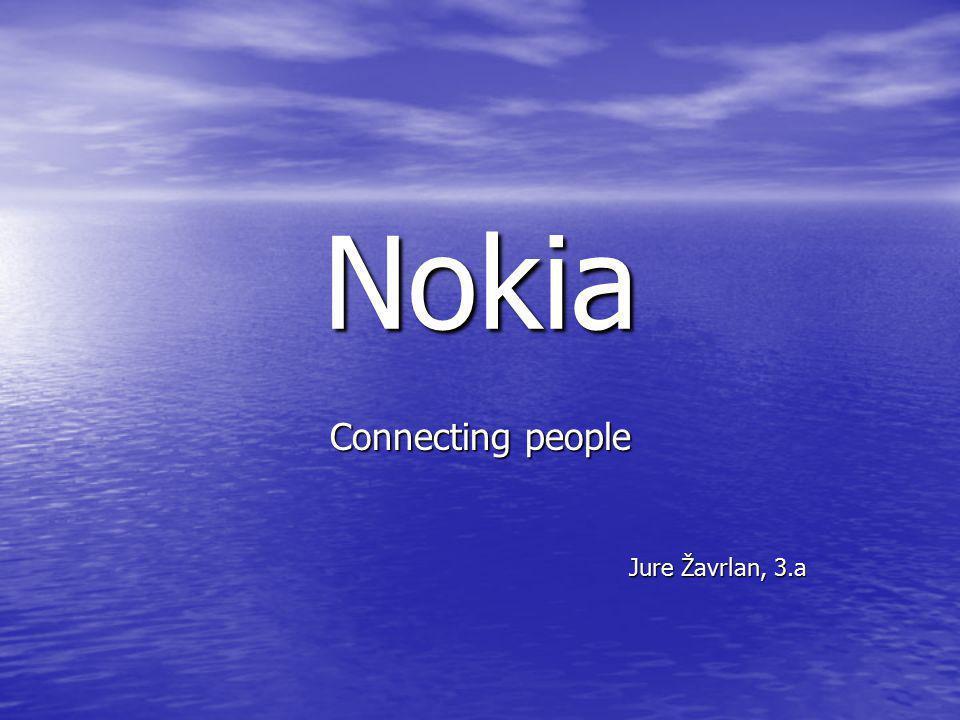 Nokia Connecting people Jure Žavrlan, 3.a