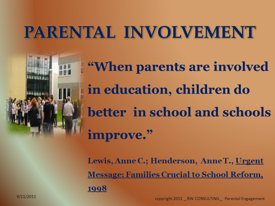 copyright 2011 _ BW CONSULTING _ Parental Engagement 9/11/2011