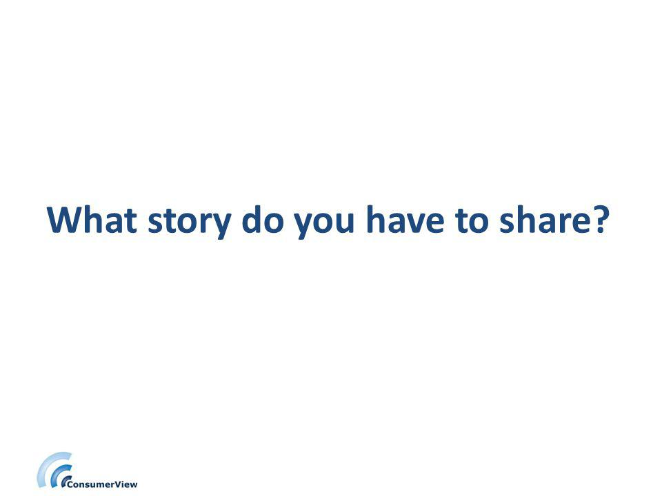 What story do you have to share