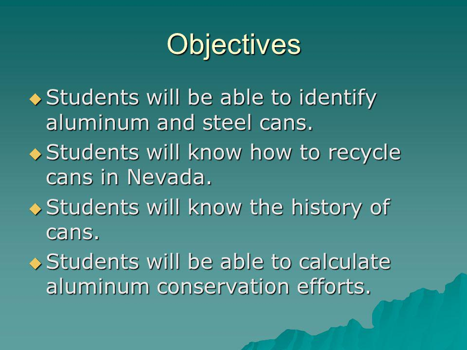 Standards E.12.C.4 Students know processes of obtaining, using, and recycling of renewable and nonrenewable sources.
