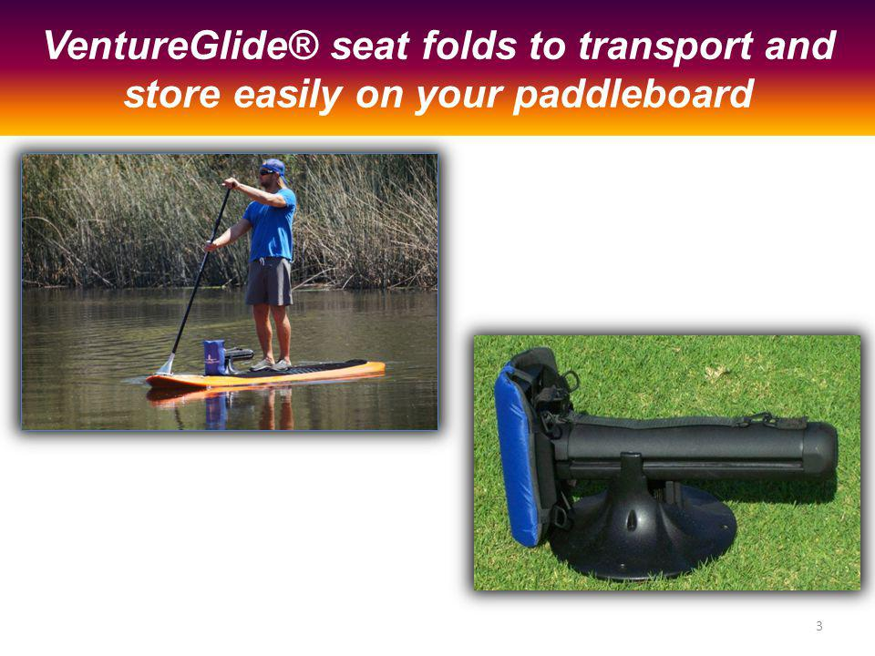 VentureGlide® seat folds to transport and store easily on your paddleboard 3