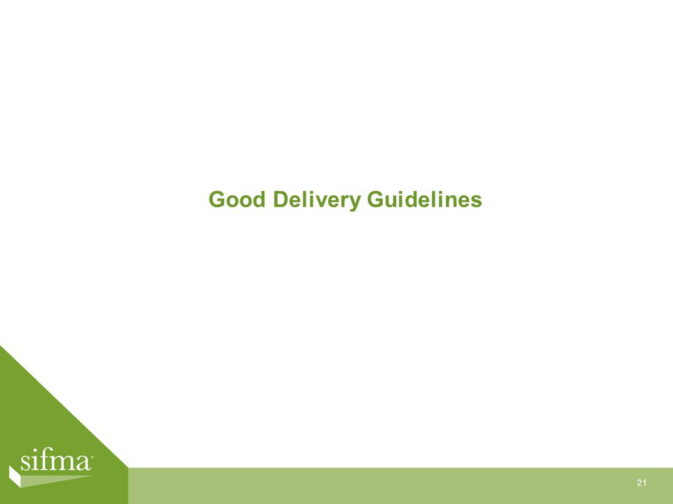 Good Delivery Guidelines 21