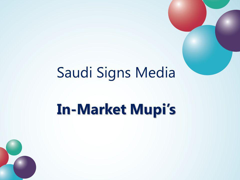 In-Market Mupis Saudi Signs Media