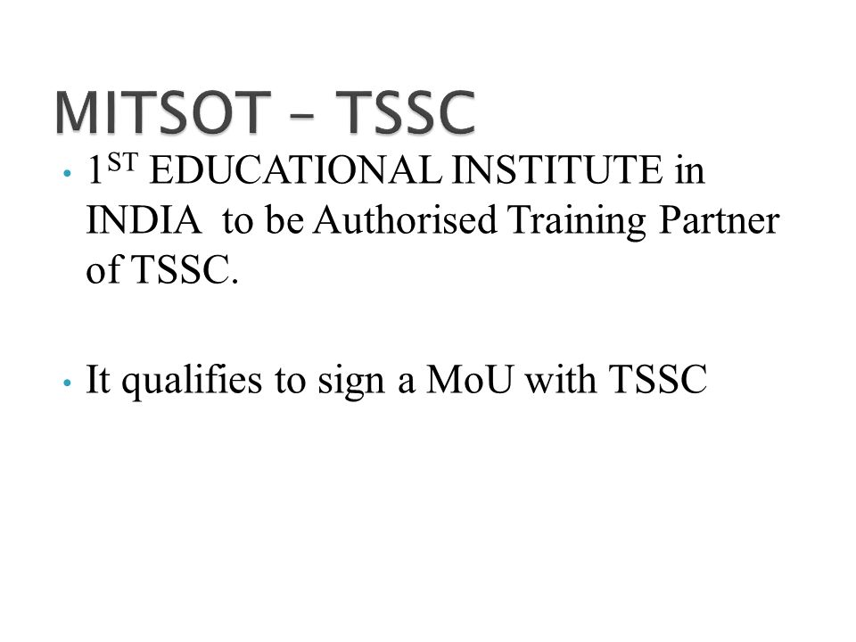 1 ST EDUCATIONAL INSTITUTE in INDIA to be Authorised Training Partner of TSSC.