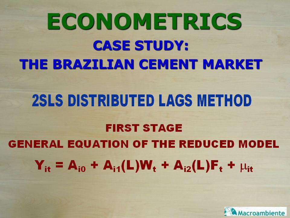 ECONOMETRICS CASE STUDY: THE BRAZILIAN CEMENT MARKET