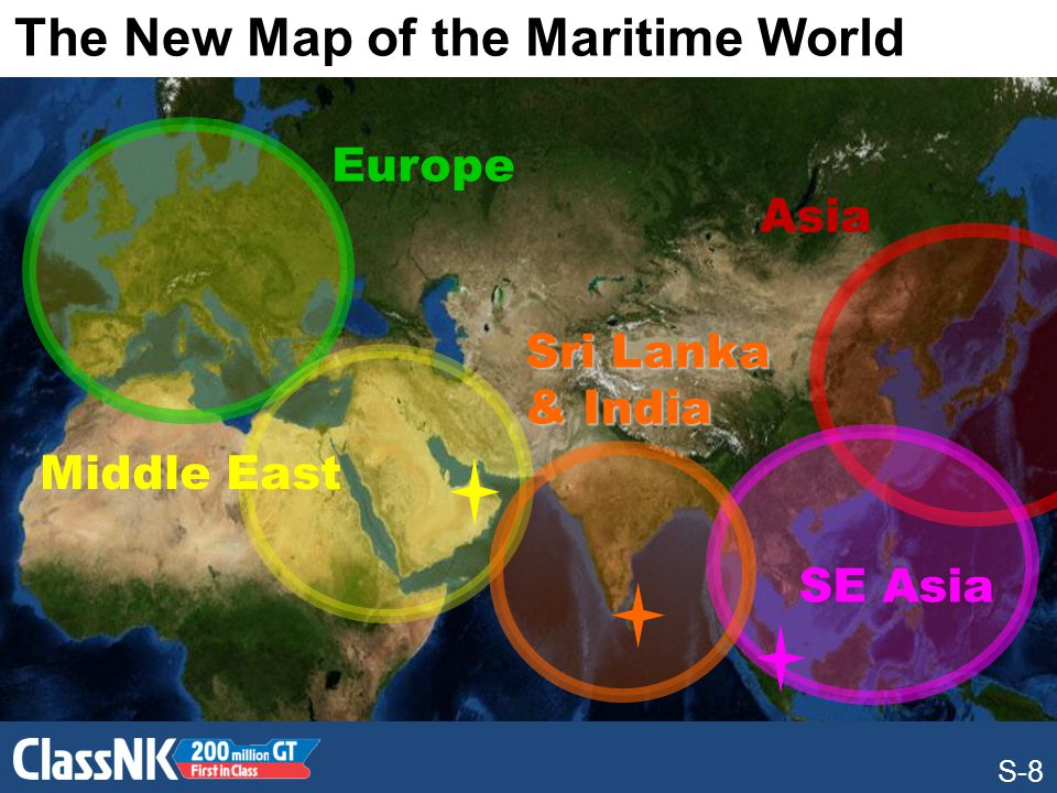 S-8 Europe Asia The Rise of Sri Lanka Middle East SE Asia Sri Lanka & India The New Map of the Maritime World S-8