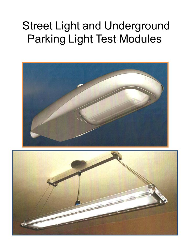 Street Light and Underground Parking Light Test Modules