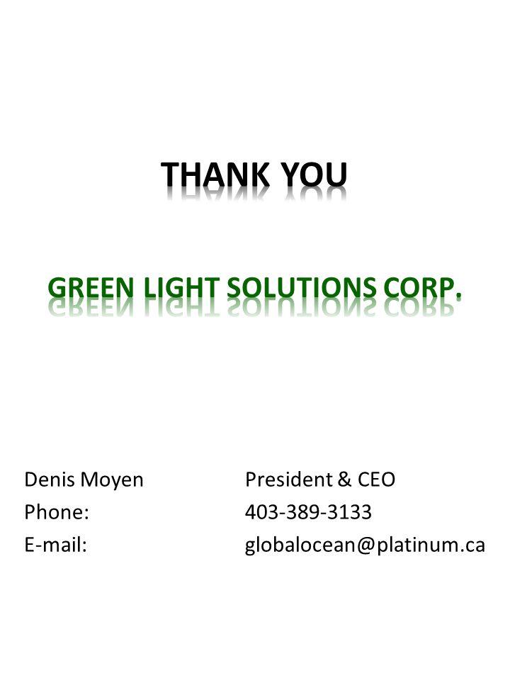 Denis MoyenPresident & CEO Phone:403-389-3133 E-mail:globalocean@platinum.ca