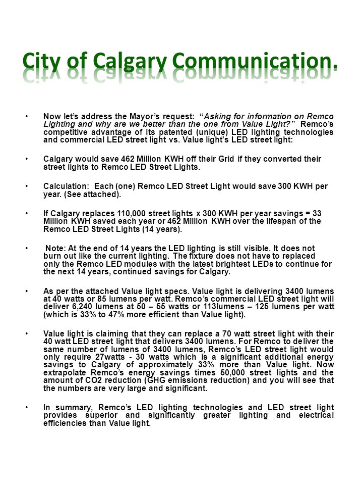 Now lets address the Mayors request: Asking for information on Remco Lighting and why are we better than the one from Value Light.