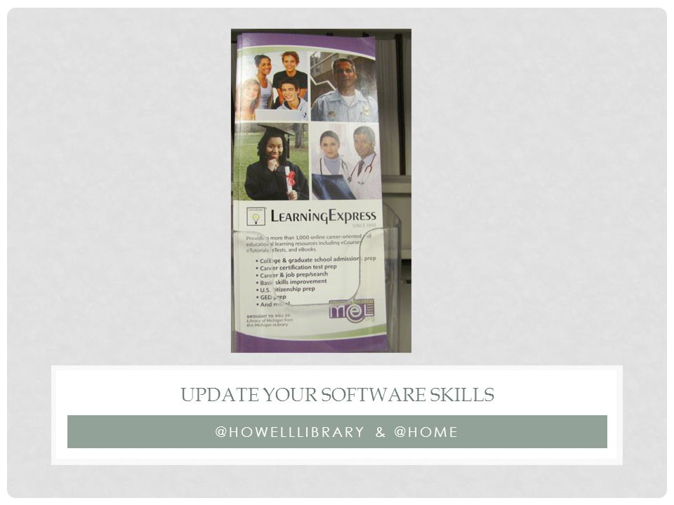 UPDATE YOUR SOFTWARE SKILLS