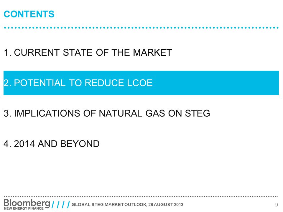 GLOBAL STEG MARKET OUTLOOK, 26 AUGUST 2013 9 / / CONTENTS 1.
