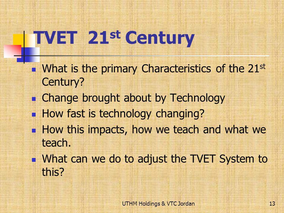 Planning for TVET Models for 21 st Century