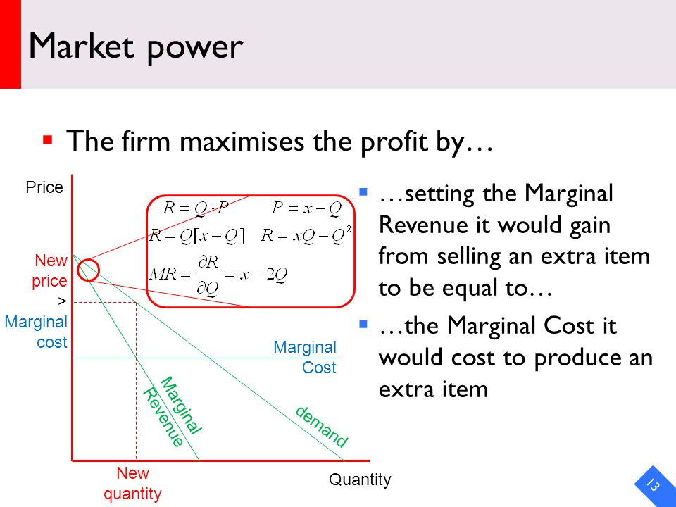 DRAFT Market power The firm maximises the profit by… 13 Price Quantity …setting the Marginal Revenue it would gain from selling an extra item to be equal to… …the Marginal Cost it would cost to produce an extra item demand Marginal Cost Marginal Revenue New price > Marginal cost New quantity