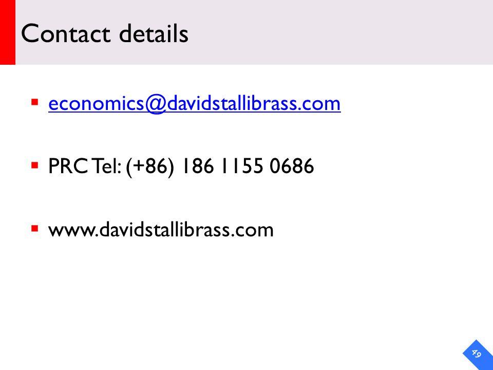 DRAFT Contact details economics@davidstallibrass.com PRC Tel: (+86) 186 1155 0686 www.davidstallibrass.com 49