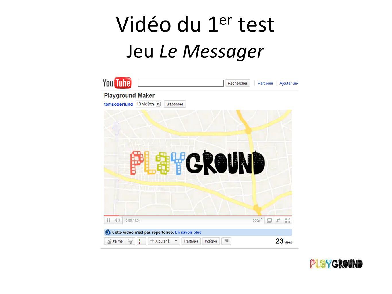 Vidéo du 1 er test Jeu Le Messager