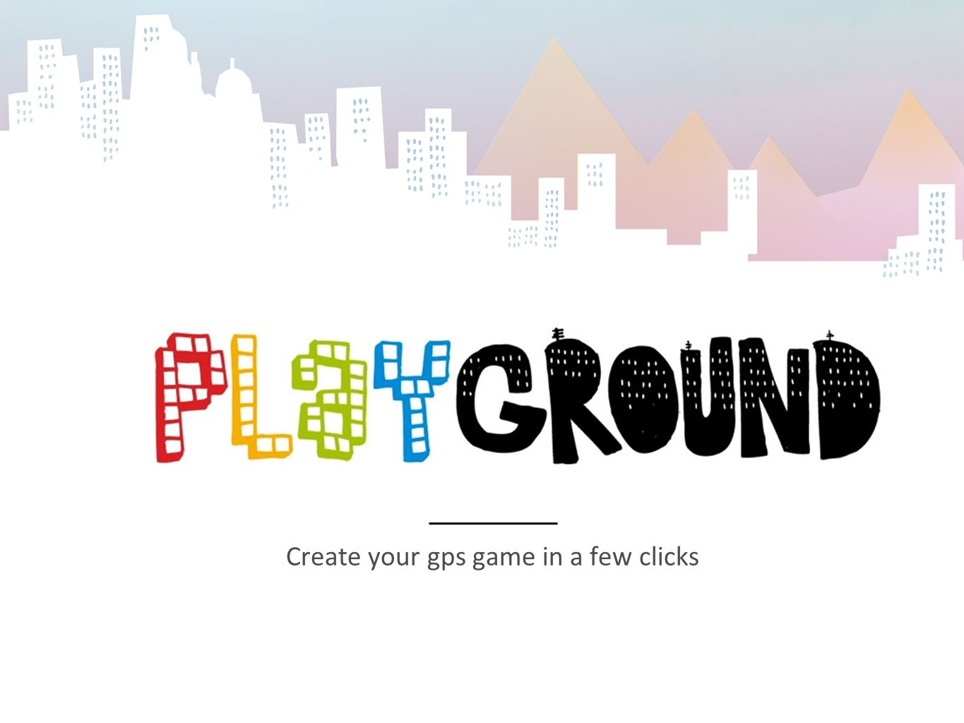 Create your gps game in a few clicks
