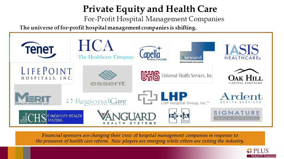For-Profit Hospital Management Companies The universe of for-profit hospital management companies is shifting.