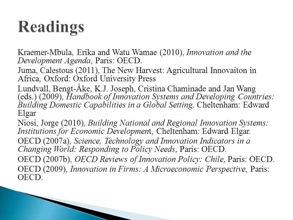 Kraemer-Mbula, Erika and Watu Wamae (2010), Innovation and the Development Agenda, Paris: OECD.