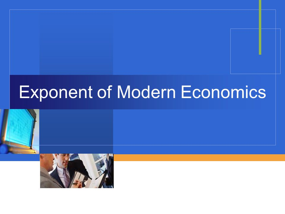 Company LOGO Exponent of Modern Economics