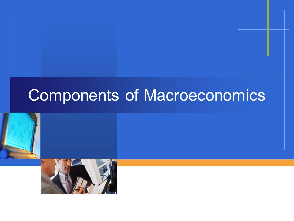 Company LOGO Components of Macroeconomics