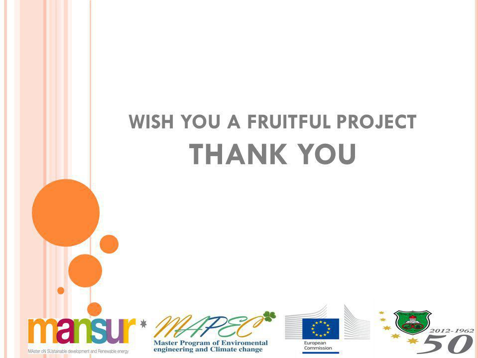 WISH YOU A FRUITFUL PROJECT THANK YOU