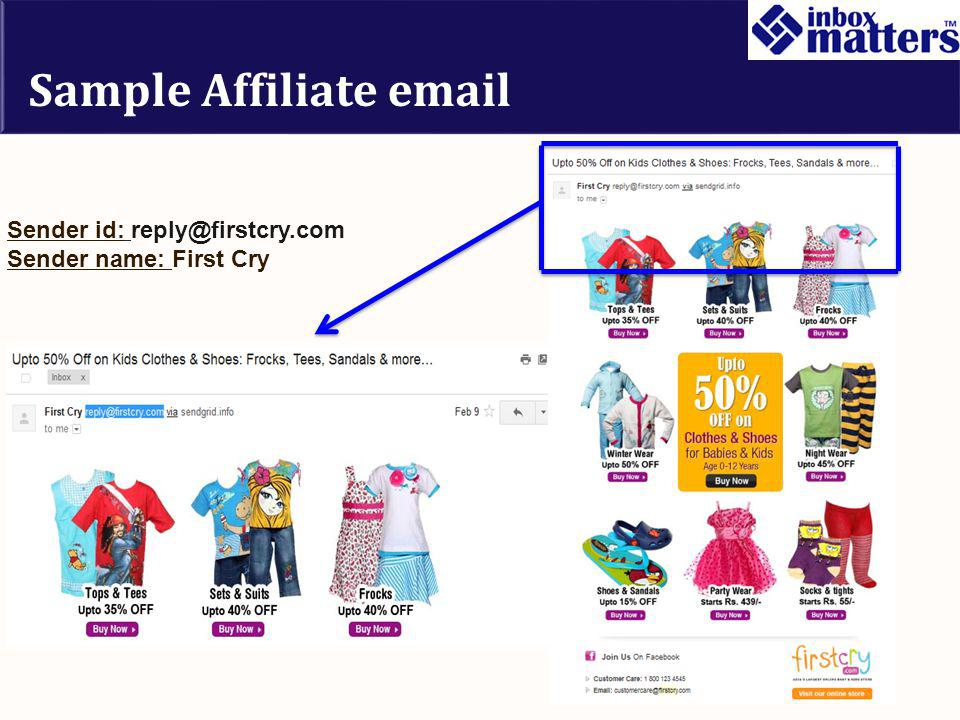 Sample Affiliate email Sender id: reply@firstcry.com Sender name: First Cry
