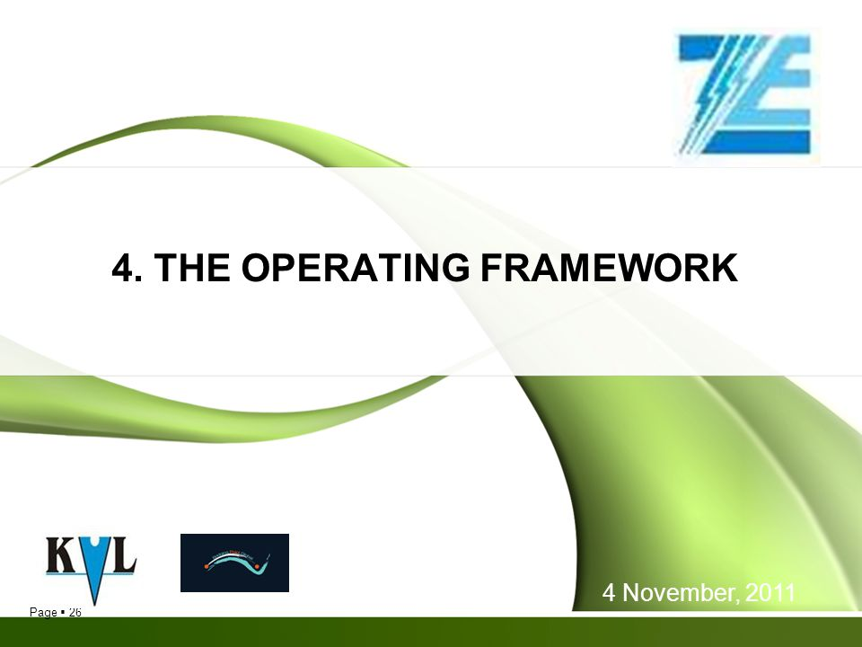 Page 26 4. THE OPERATING FRAMEWORK 4 November, 2011
