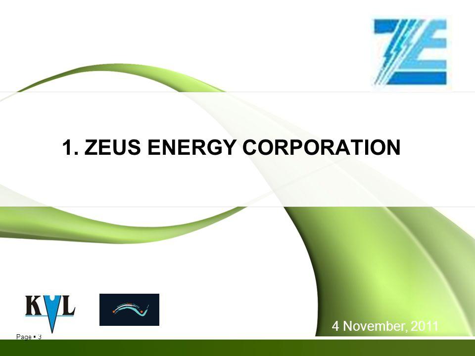 Page 3 1. ZEUS ENERGY CORPORATION 4 November, 2011
