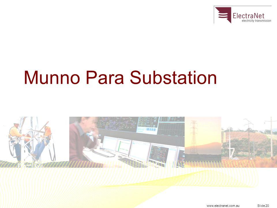 www.electranet.com.au Munno Para Substation Slide 20
