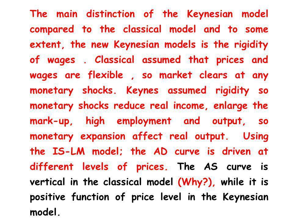 Keynesian Macroeconomics: (3) Monetary Policy P Y P1P1 Y1Y1 AS AD 1 Y Y1Y1 r IS r1r1 L LkLk W/P LdLd W/P 2 W/P 1 L1L1 L Y Y=f(L) LM 1 AD 2 Y2Y2 P2P2 LM 2 LM ` 1 Y2Y2 Y`1Y`1 L2L2 Y1Y1 Y2Y2
