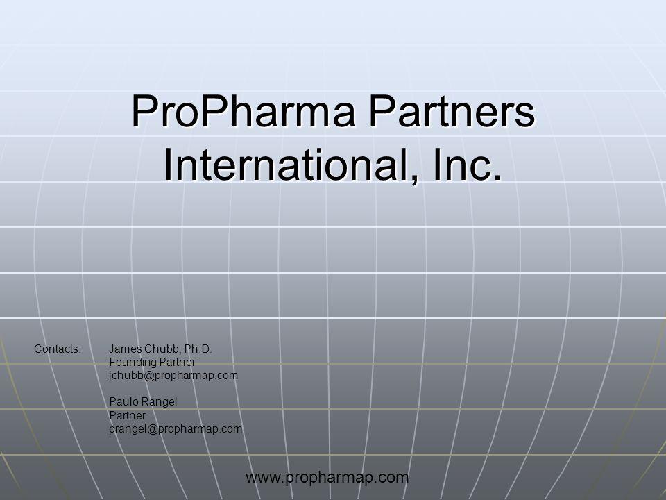 ProPharma Partners International, Inc. Contacts:James Chubb, Ph.D. Founding Partner jchubb@propharmap.com Paulo Rangel Partner prangel@propharmap.com