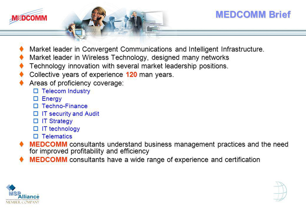 MEDCOMM Brief Market leader in Convergent Communications and Intelligent Infrastructure.