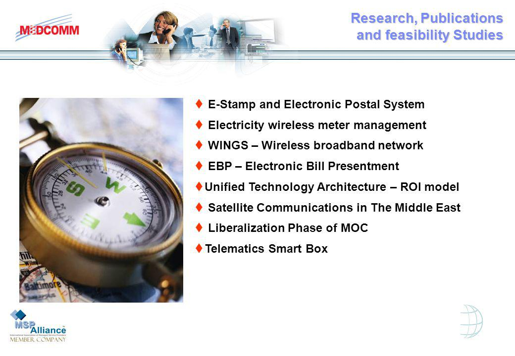 t E-Stamp and Electronic Postal System t Electricity wireless meter management t WINGS – Wireless broadband network t EBP – Electronic Bill Presentment tUnified Technology Architecture – ROI model t Satellite Communications in The Middle East t Liberalization Phase of MOC tTelematics Smart Box Research, Publications and feasibility Studies