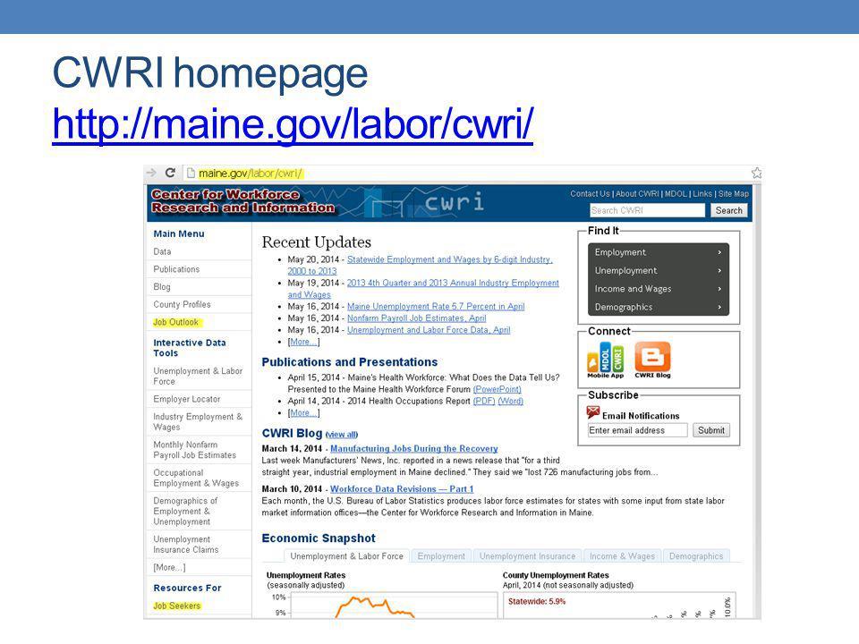 CWRI homepage http://maine.gov/labor/cwri/ http://maine.gov/labor/cwri/