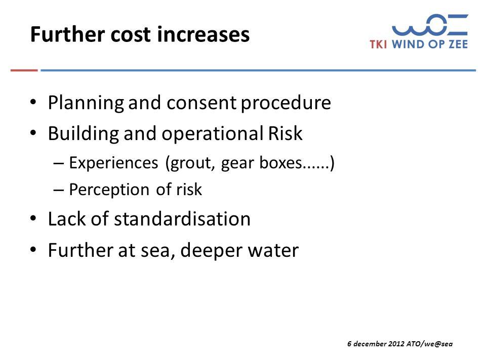 6 december 2012 ATO/we@sea Dutch contributions Of de DOT: Delft Offshore Turbine.