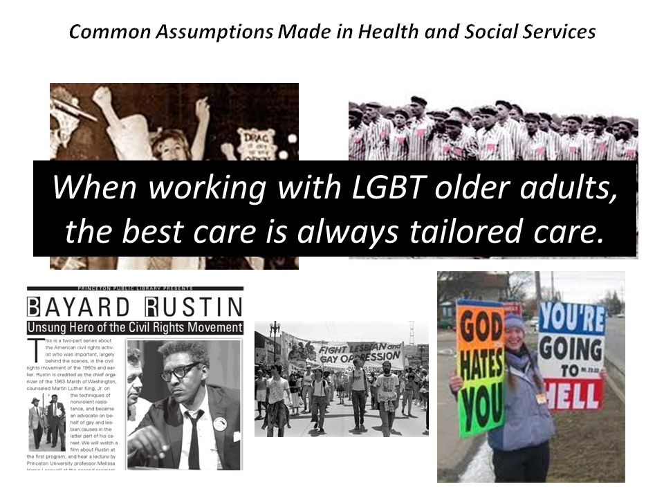 When working with LGBT older adults, the best care is always tailored care.