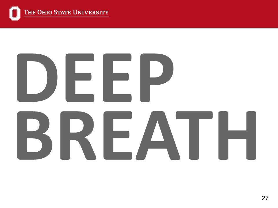 27 DEEP BREATH
