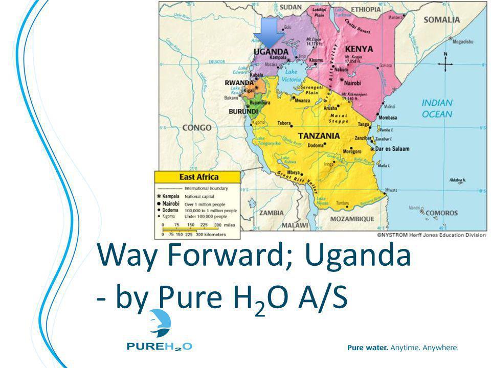 Way Forward; Uganda - by Pure H 2 O A/S