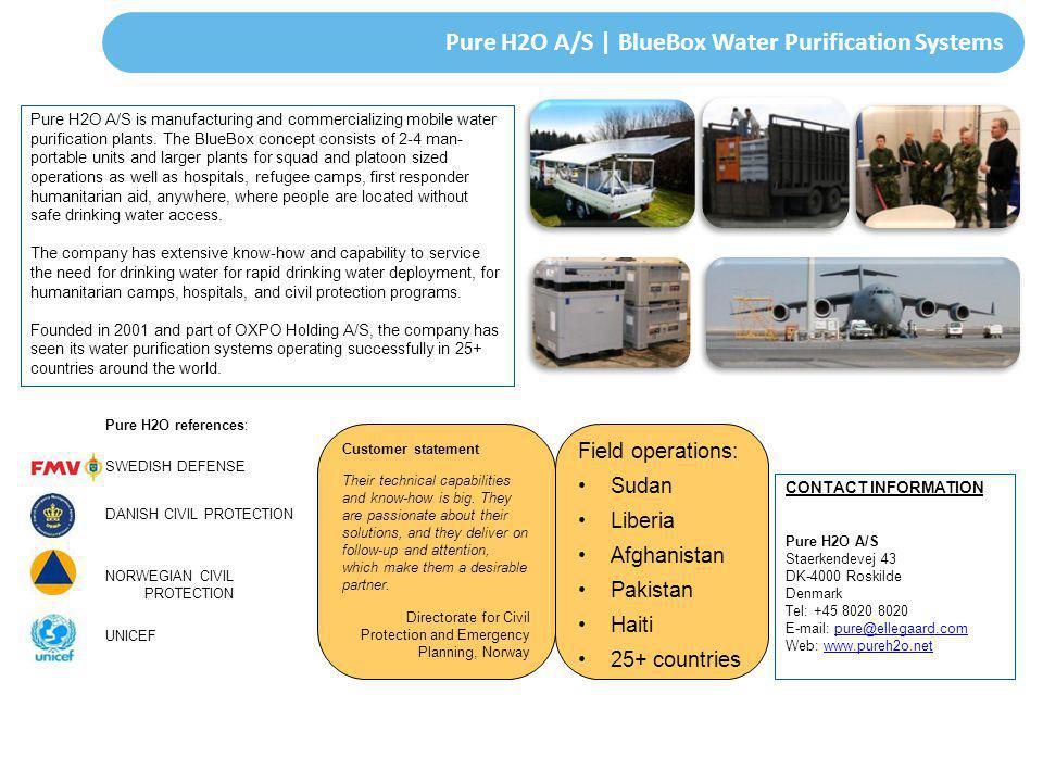Pure H2O A/S | BlueBox Water Purification Systems Pure H2O A/S is manufacturing and commercializing mobile water purification plants. The BlueBox conc