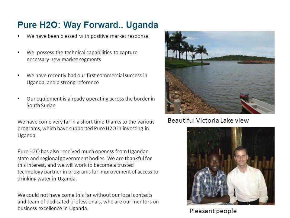 Pure H2O: Way Forward..