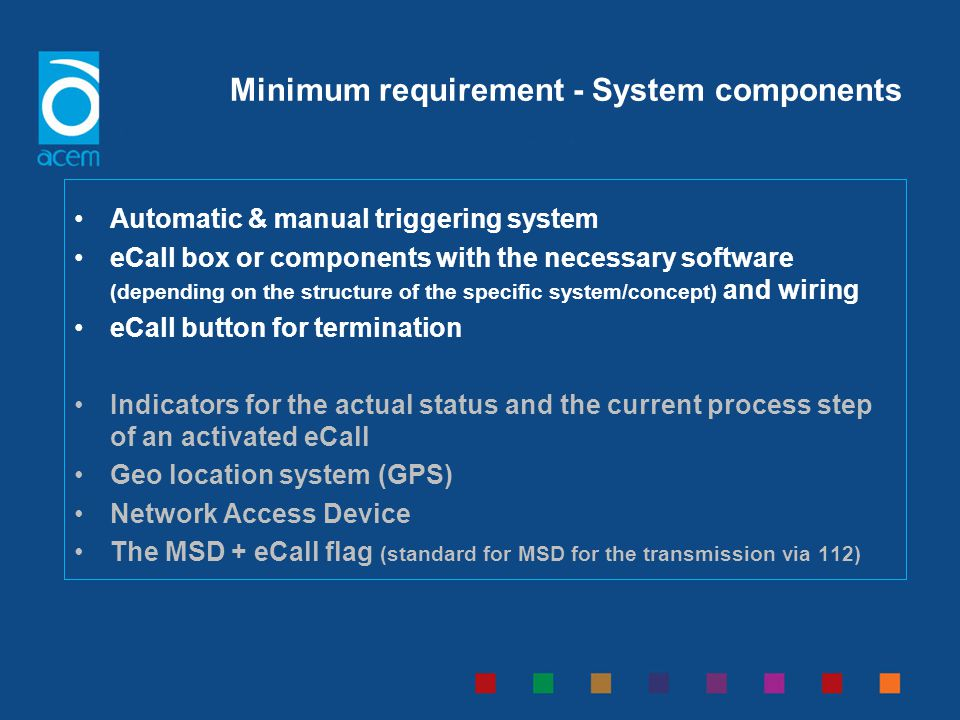 Automatic & manual triggering system eCall box or components with the necessary software (depending on the structure of the specific system/concept) a