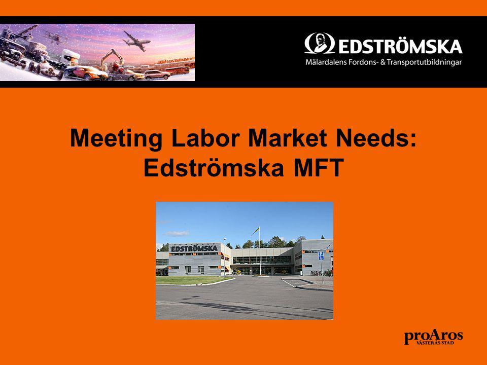 Meeting Labor Market Needs: Edströmska MFT