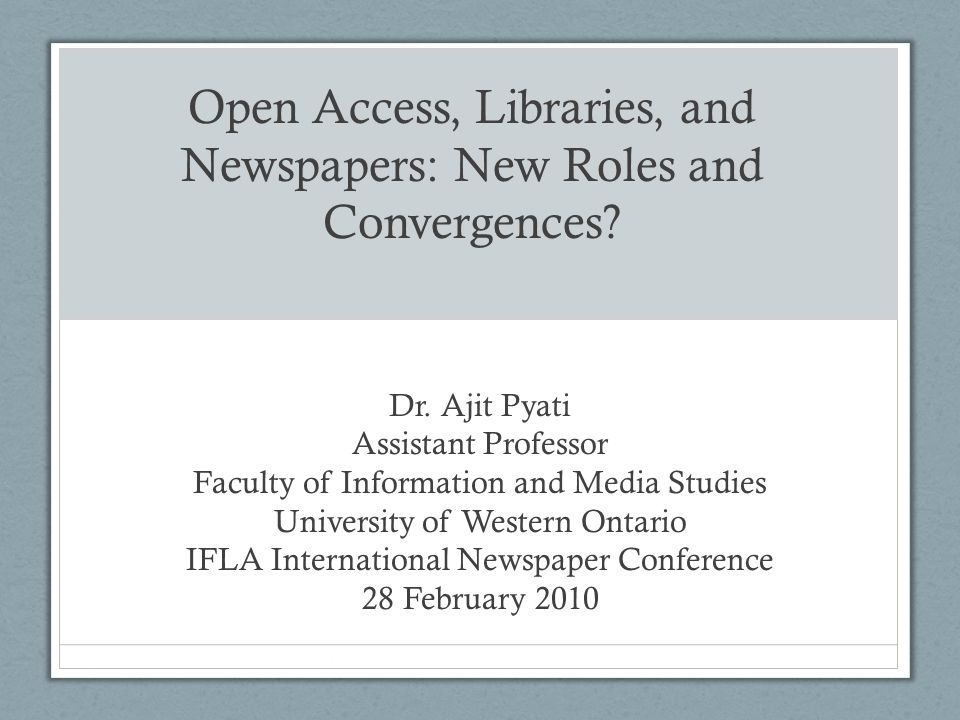 Todays Talk -Libraries, newspapers, and the public sphere -Open access -Crises affecting both libraries and newspapers -New partnerships between libraries and newspapers?