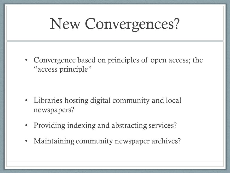 New Convergences.