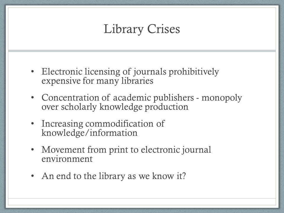 Scholarly Publishing Context Pricing and permissions crisis Vanity factor in academic publishing Social impact of research and knowledge dissemination Changes in technology Financial incentives in scholarly publishing