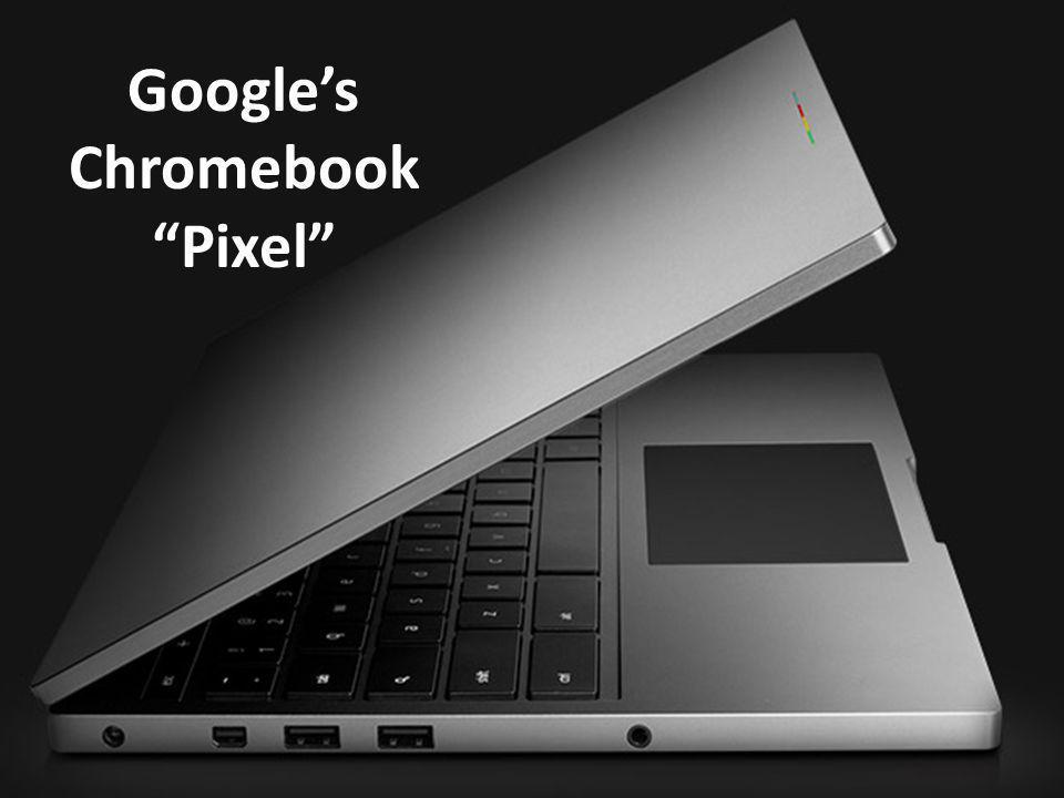 Googles Chromebook Pixel