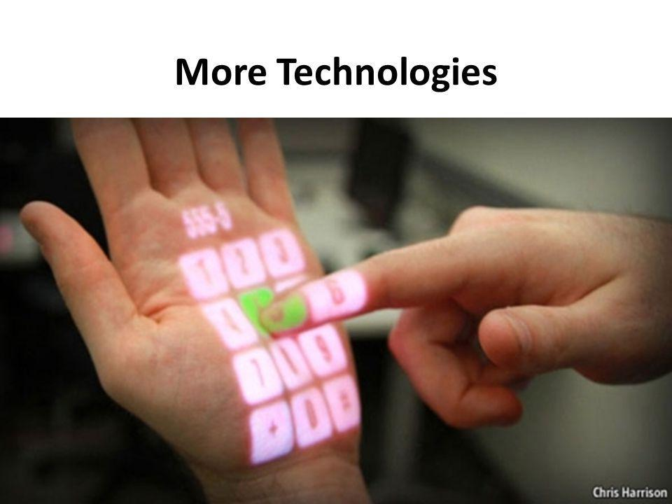 More Technologies