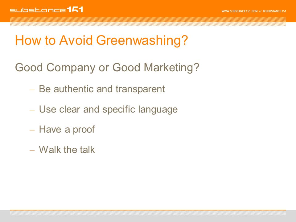 How to Avoid Greenwashing. Good Company or Good Marketing.