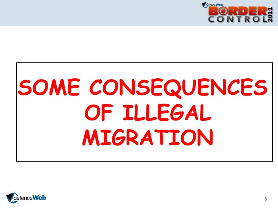8 SOME CONSEQUENCES OF ILLEGAL MIGRATION